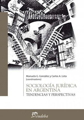 Papel Sociología jurídica en Argentina
