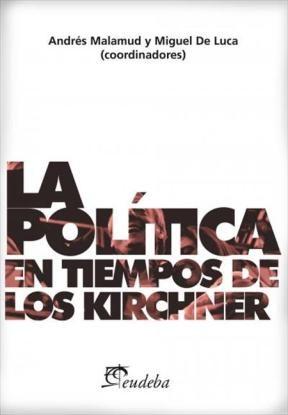 E-book La política en tiempos de los Kirchner