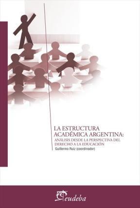 E-book La estructura académica argentina