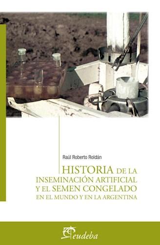 Papel Historia de la inseminación artificial y el semen congelado en el mundo y en la Argentina