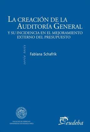 E-book La creación de la Auditoría General de la Nación y su incidencia en el mejoramiento del control externo del presupuesto