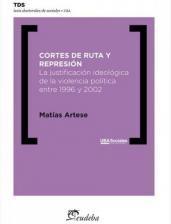 Papel Cortes de ruta y represión