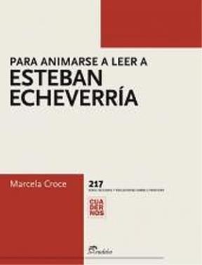 Papel Para animarse a leer a Esteban Echeverría