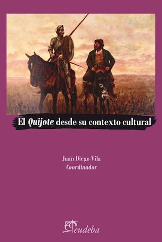 Papel El Quijote desde su contexto cultural
