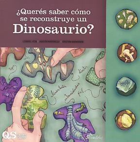 Papel ¿Querés saber cómo se reconstruye un dinosaurio?