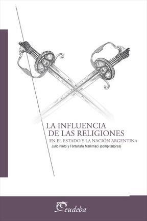 E-book La influencia de las religiones en el Estado y la Nación Argentina