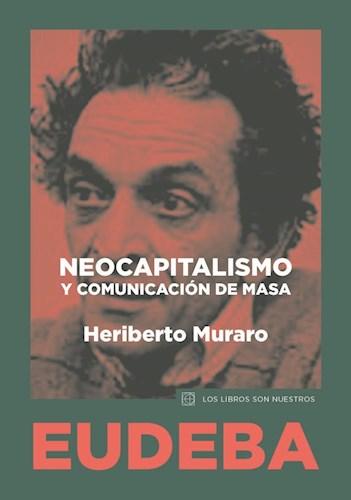 Libro Neocapitalismo Y Comunicacion De Masa