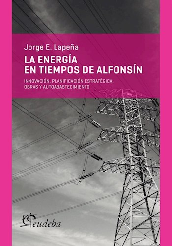 Papel La energía en tiempos de Alfonsín