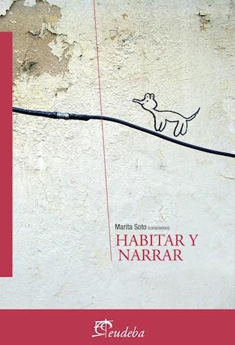 Libro Habitar Y Narrar