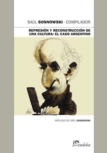 Papel Represión y reconstrucción de una cultura: El caso argentino