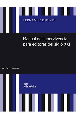 Papel Manual de supervivencia para editores del siglo XXI
