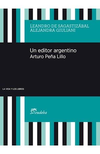 Papel Un editor argentino. Arturo Peña Lillo