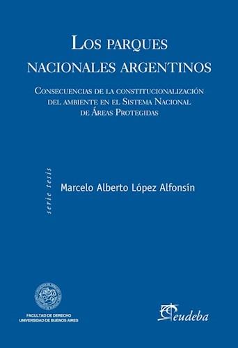 Papel Los parques nacionales argentinos