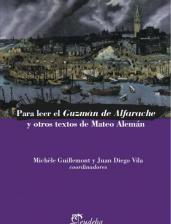 Papel Para leer el Guzmán de Alfarache y otros textos de Mateo Alemán