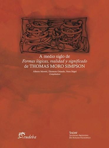 Papel A medio siglo de Formas lógicas, realidad y significado de Thomas Moro Simpson