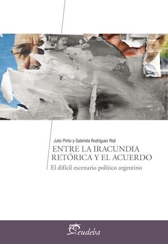 E-book Entre la iracundia retórica y el acuerdo