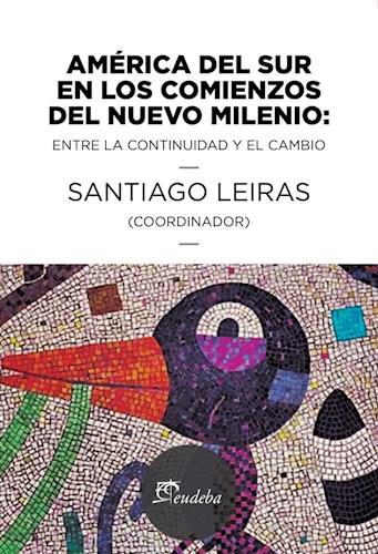 E-book América del sur en los comienzos del nuevo milenio