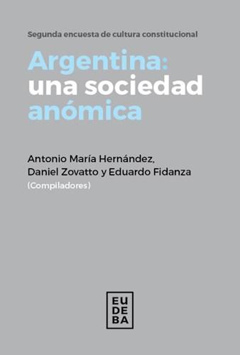 Libro Argentina  Una Sociedad Anomica