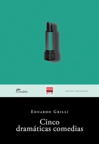 E-book Cinco dramáticas comedias