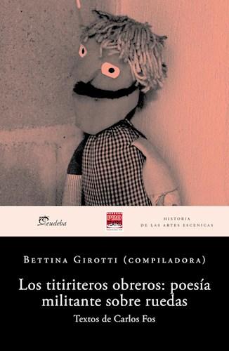 E-book Los titiriteros obreros: poesía militante sobre ruedas