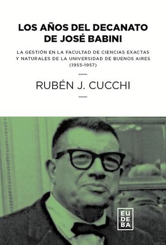 Libro Los Años Del Decanato De Jose Babini