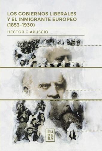 Papel Los gobiernos liberales y el inmigrante europeo (1853 -1930)