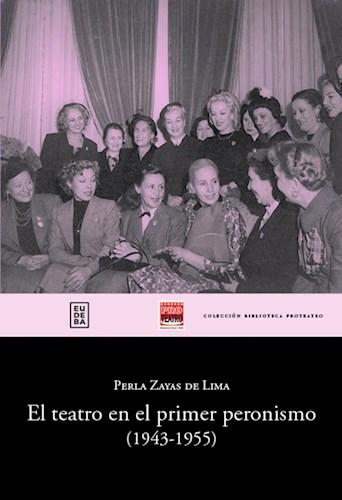 Papel El teatro en el primer peronismo (1943-1955)