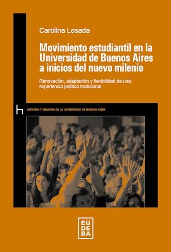 Papel Movimiento estudiantil en la Universidad de Buenos Aires a inicios del nuevo milenio