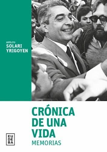 Libro Cronica De Una Vida - Memorias