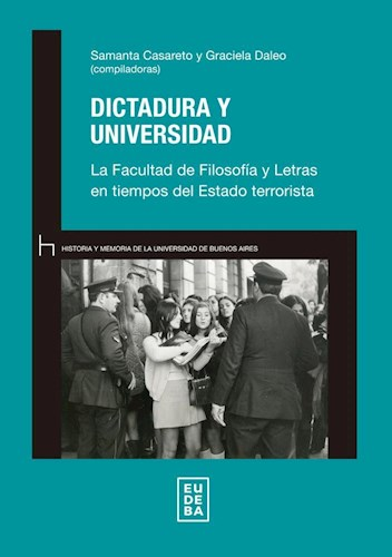 Papel Dictadura y universidad