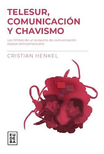 E-book Telesur, comunicación y chavismo