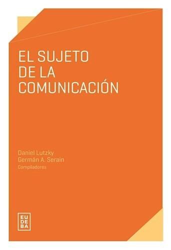 Papel El sujeto de la comunicación