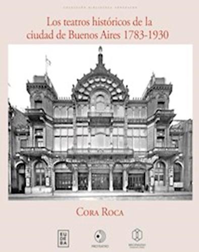 Papel Los teatros históricos de la Ciudad de Buenos Aires 1783-1930