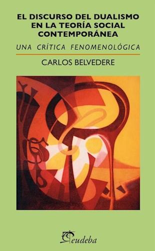 E-book El discurso del dualismo en la Teoría Social Contemporánea