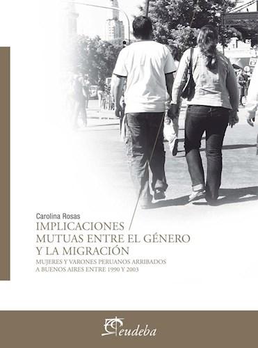 E-book Implicaciones mutuas entre el género y la migración