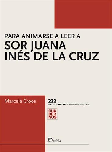 E-book Para animarse a leer a sor Juana Inés de la Cruz