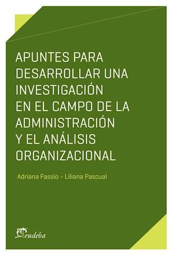 E-book Apuntes para desarrollar una investigación en el campo de la administración y el análisis organizacional