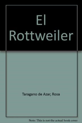 Papel Rottweiler, El