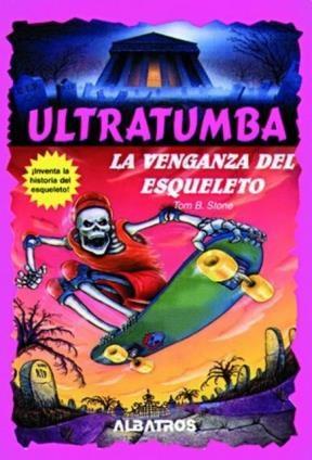 Papel Venganza Del Esqueleto, La Ultratumba