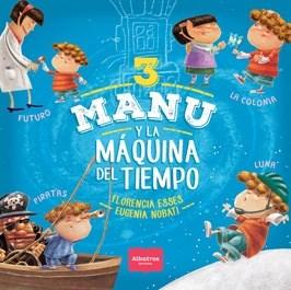 Libro Manu Y La Maquina Del Tiempo 3