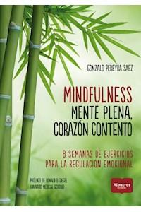 Papel Mindfulness. Mente Plena, Corazon Contento
