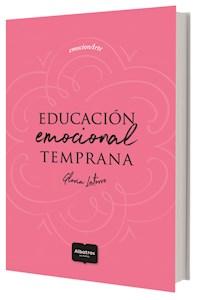 Papel Educación Emocional Temprana