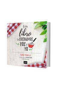 Papel Este Libro Lo Cocinamos Vos Y Yo