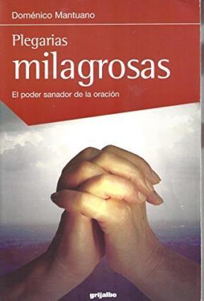 Papel Plegarias Milagrosas. Poder Sanador De La Oracion , El