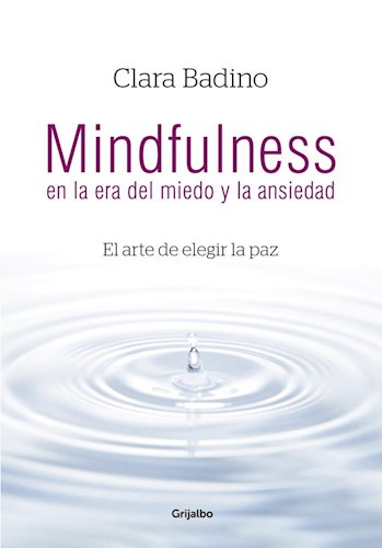 Libro Mindfulness En La Era Del Miedo Y La...