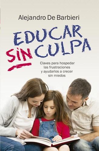 Libro Educar Sin Culpa