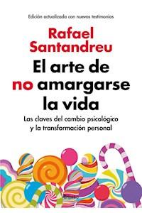 Papel El Arte De No Amargarse La Vida (Ed.Ampliad