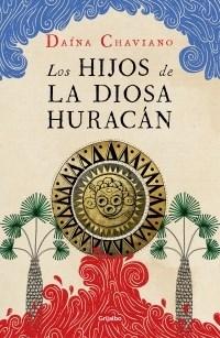 Papel HIJOS DE LA DIOSA HURACAN (COLECCION FICCION)