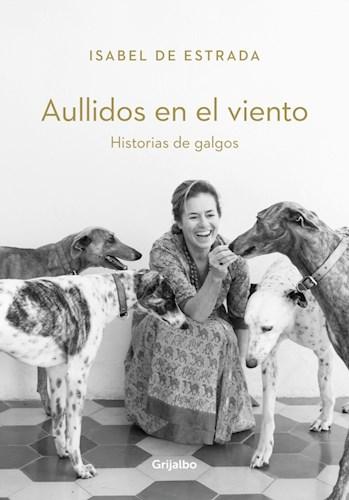 Papel AULLIDOS EN EL VIENTO HISTORIAS DE GALGOS (COLECCION OBRAS DIVERSAS)