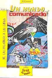 Papel Mundo Comunicado, Un